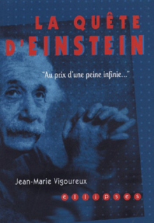quête d'Einstein (La) - Au prix d'une peine infinie….