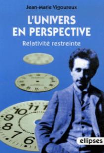 L'univers en perspective - Relativité restreinte