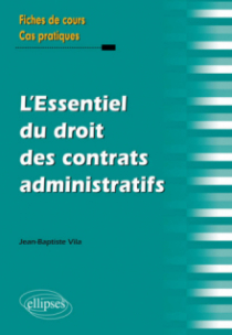 L'Essentiel du droit des contrats administratifs