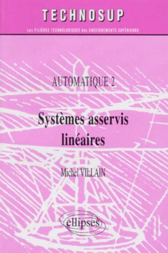 Systèmes asservis linéaires - Automatique 2 - Niveau B