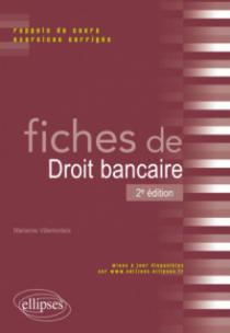 Fiches de droit bancaire - 2e édition