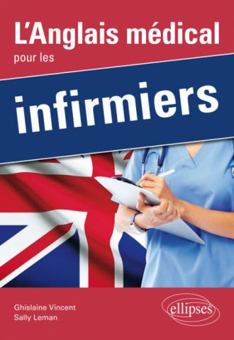 L'Anglais médical pour les infirmiers
