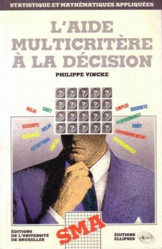 L'aide multicritère à la décision