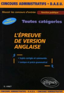 L'épreuve de version anglaise - Sujets corrigés et commentés, lexique et précis grammatical