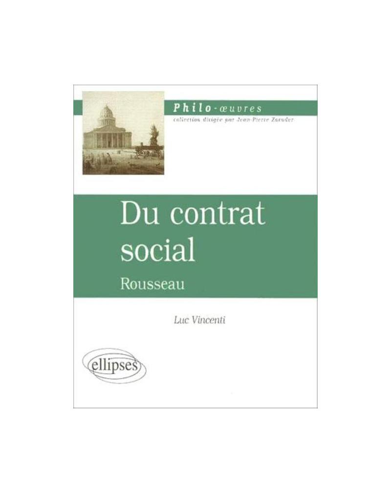 Rousseau, Du contrat social