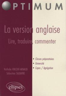 La version anglaise : lire, traduire, commenter