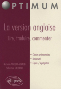 La version anglaise : lire, traduire, commenter