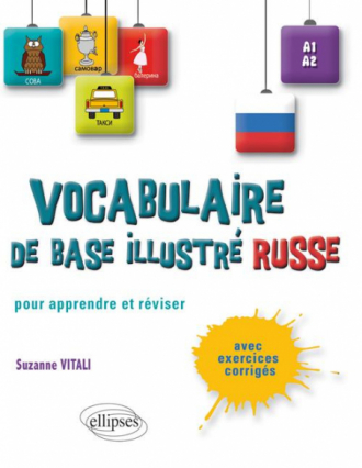 Le vocabulaire russe de base illustré • Apprendre et réviser • [A1-A2]
