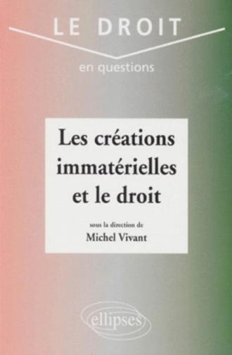 Les créations immatérielles et le droit