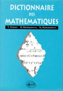 Dictionnaire de Mathématiques (co-édition)