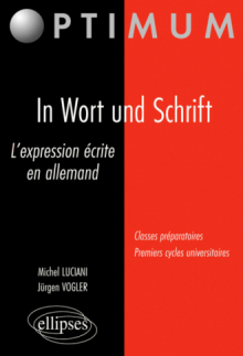 In Wort und Schrift - L'expression écrite en allemand