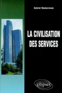 La civilisation des services