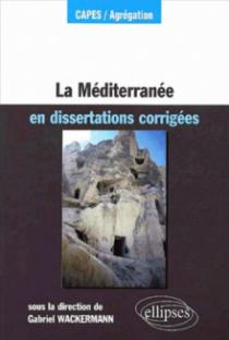 La Méditerranée en dissertations corrigées
