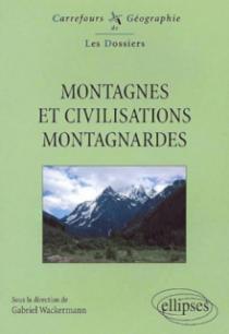 Montagnes et civilisations montagnardes