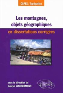 Les montagnes, objet géographique en dissertations corrigés