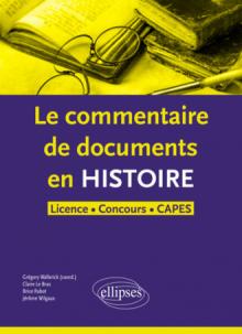 Le commentaire de document en histoire-Licence concours, CAPES