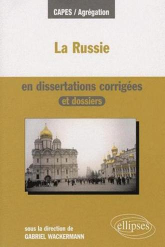 La Russie en dissertations corrigées