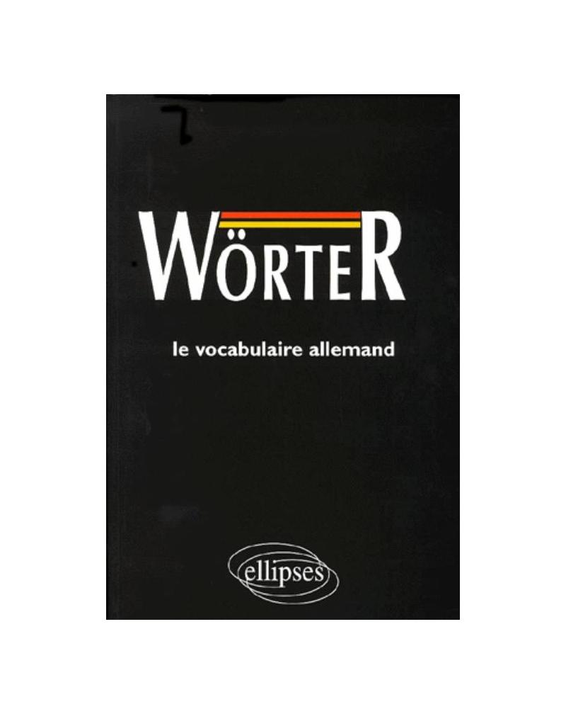 Wörter, Le vocabulaire allemand