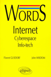 Words Internet - Cyberespace  - Info-tech