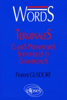 WORDS Terminales et classes préparatoires
