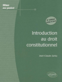 Introduction au droit constitutionnel. 3e édition