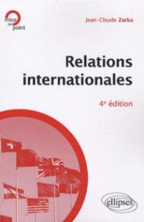 Relations internationales - 4e édition