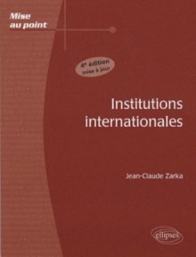 Institutions internationales - 4e édition