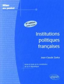 Institutions politiques françaises. 5e édition