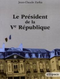Le président de la Ve République
