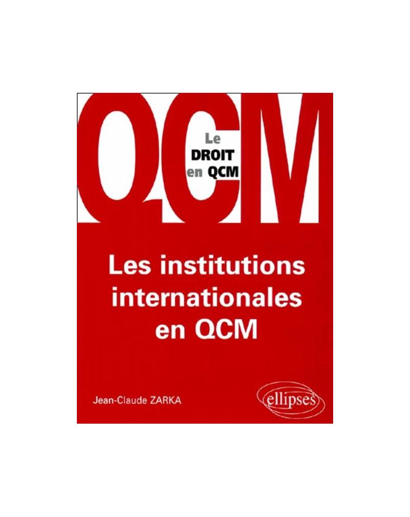 Les institutions internationales en QCM