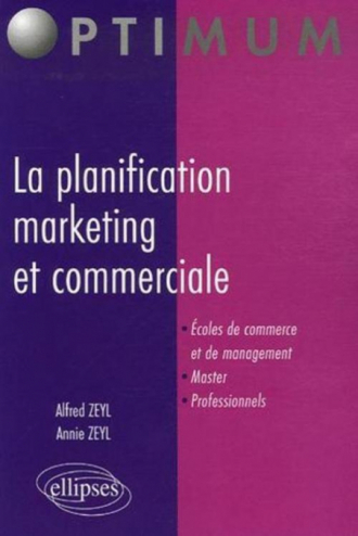 La planification marketing et commerciale