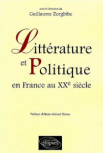 Littérature et Politique en France au XXe siècle