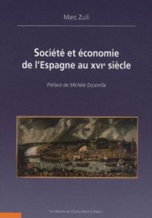Société et économie de l'Espagne au XVIe siècle