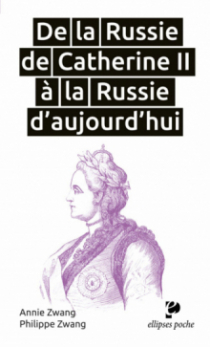 De la Russie de Catherine II à la Russie d'aujourd'hui
