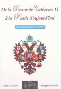 De la Russie de Catherine II à la Russie d'aujourd'hui - 1762 - début du XXIe siècle