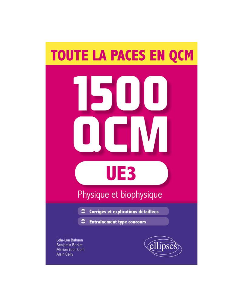 UE3 - Physique et biophysique - 1500 QCM