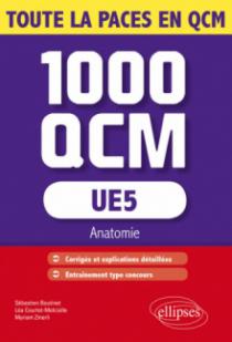 UE5 - Anatomie - 1000 QCM