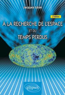 À la recherche de l'espace et du temps perdus - 2e édition