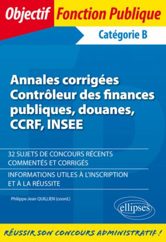 Annales corrigées - Contrôleur des finances publiques, douanes, CCRF, INSEE
