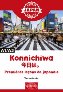 Konnichiwa 今日は。- Premières leçons de japonais - A1/A2