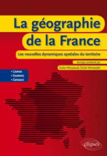 La géographie de la France : les nouvelles dynamiques spatiales du territoire