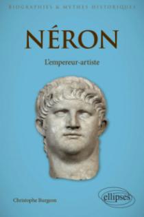 Néron - L'empereur-artiste