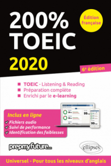 200% TOEIC - Listening & reading - 6e édition 2020