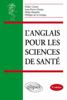 L'anglais pour les sciences de santé - 5e édition