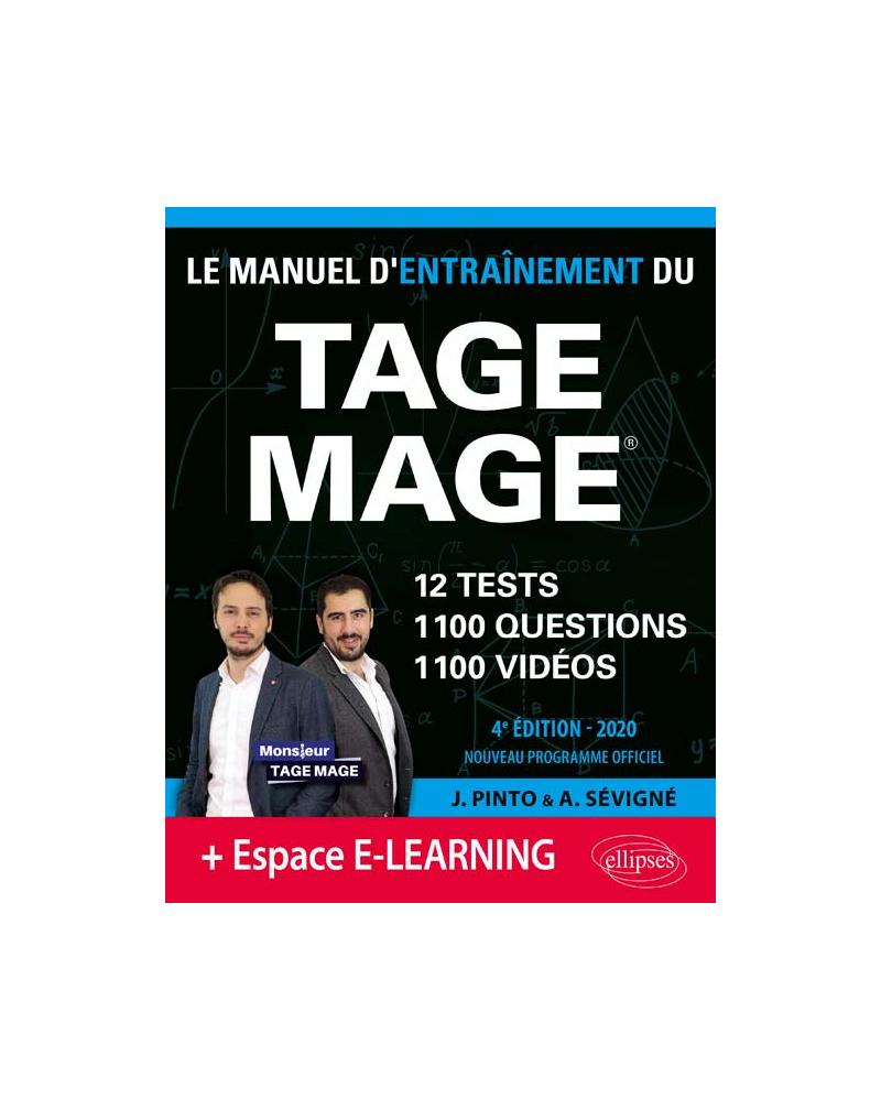 Le Manuel d'Entraînement du TAGE MAGE – 12 tests blancs + 1100 questions + 1100 vidéos – édition 2020