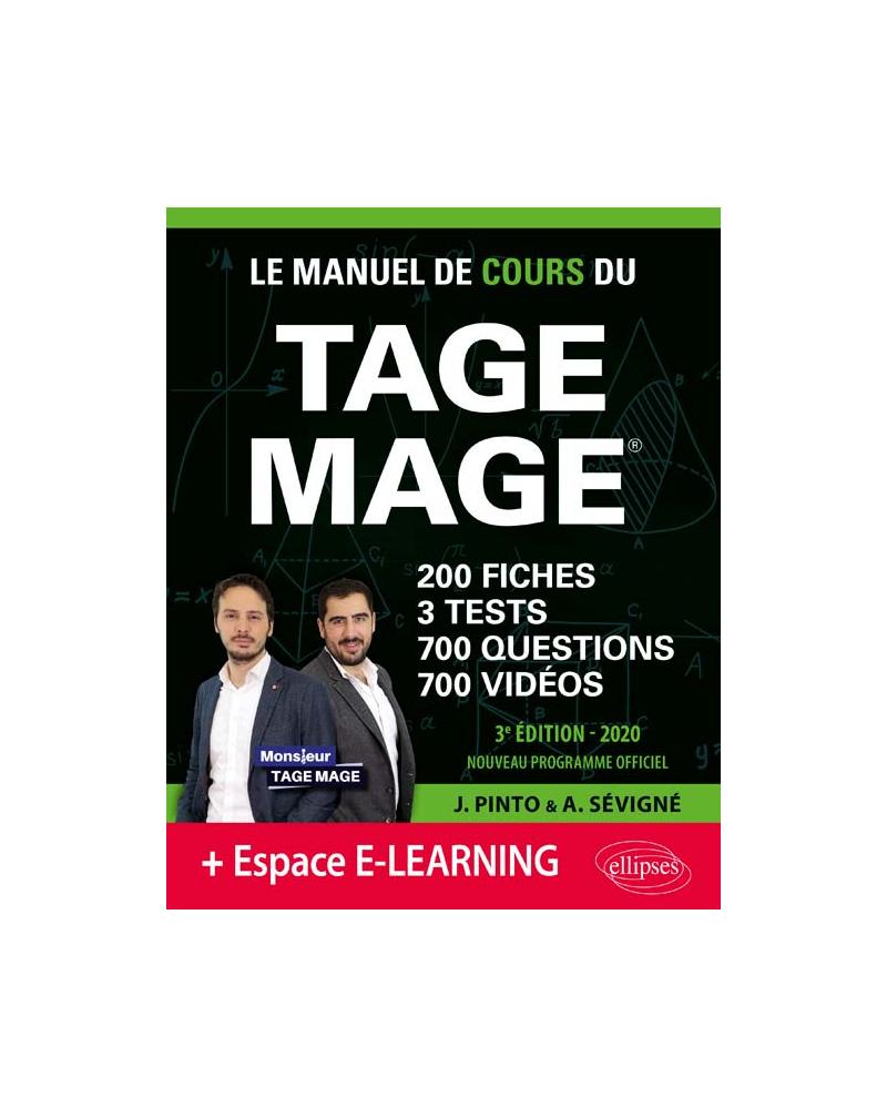 Le Manuel de Cours du TAGE MAGE – 3 tests blancs + 200 fiches de cours + 700 questions + 700 vidéos – édition 2020 - 3e édition