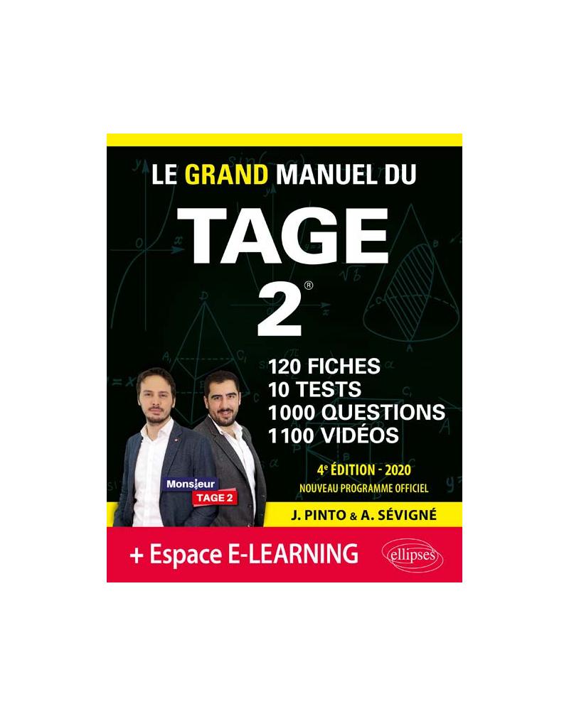 Le Grand Manuel du TAGE 2 – 10 tests blancs + 120 fiches de cours + 1000 vidéos – édition 2020 - 4e édition