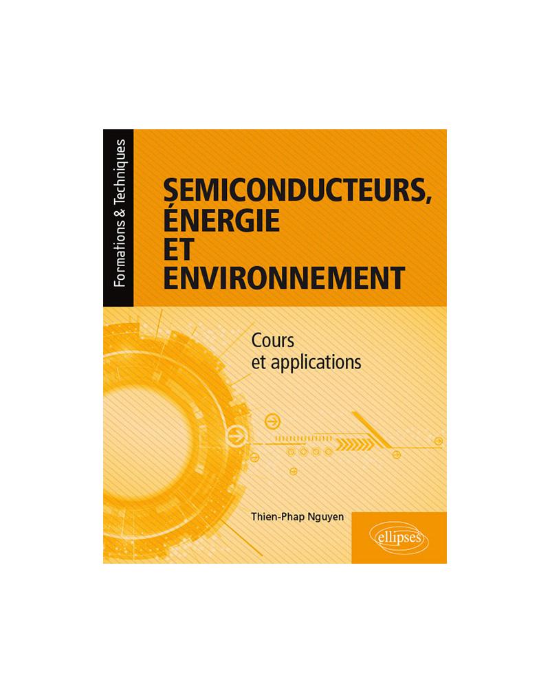 Semiconducteurs, énergie et environnement