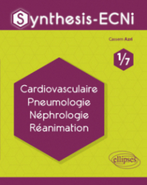 Synthesis-ECNi - 1/7 - Cardiovasculaire Pneumologie Néphrologie Réanimation