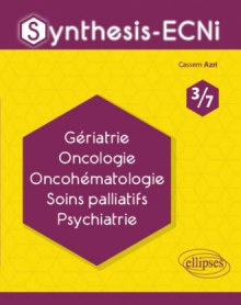 Synthesis-ECNi - 3/7 - Gériatrie Oncologie Oncohématologie Soins palliatifs Psychiatrie